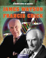 James Watson and Francis Crick | Matt Anniss |