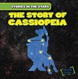 The Story of Cassiopeia | Ingrid Griffin |