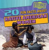 20 Fun Facts about Native American Women | Caitie McAneney |