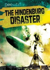 The Hindenburg Disaster | Ryan Nagelhout |
