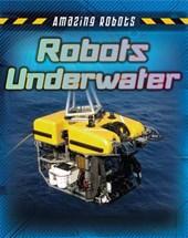 Robots Underwater