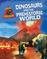 Dinosaurs and the Prehistoric World | Liz Miles |