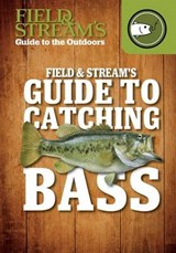 Field & Stream's Guide to Catching Bass | Joe Cermele |