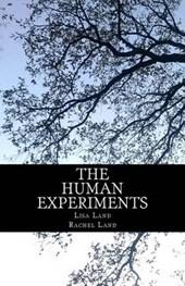 The Human Experiments
