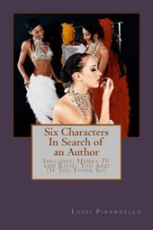 Six Characters in Search of an Author (Three Plays by Luigi Pirandello)