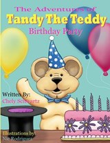 The Adventures of Tandy the Teddy | Chely Schwartz |