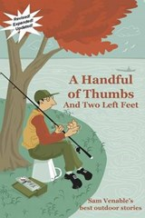 A Handful of Thumbs and Two Left Feet | Samuel Venable |