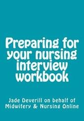 Preparing for Your Nursing Interview Workbook