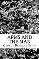 Arms and the Man | George Bernard Shaw |