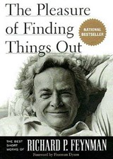 The Pleasure of Finding Things Out | Richard Phillips Feynman |
