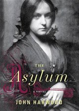 The Asylum | John Harwood |