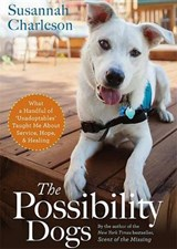 The Possibility Dogs | Susannah Charleson |
