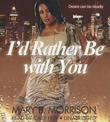I'd Rather Be With You | Mary B. Morrison |