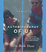 Autobiography of Us | Aria Beth Sloss |