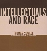 Intellectuals and Race | Thomas Sowell |