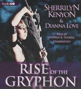 Rise of the Gryphon | Kenyon, Sherrilyn ; Love, Dianna |