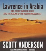 Lawrence in Arabia | Scott Anderson |