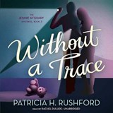 Without a Trace | Patricia H. Rushford |