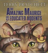 The Amazing Maurice and His Educated Rodents | Terence David John Pratchett |