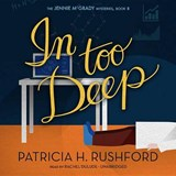 In Too Deep | Patricia H. Rushford |
