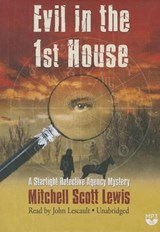 Evil in the 1st House | Mitchell Scott Lewis |