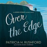 Over the Edge | Patricia H. Rushford |