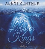 The Lobster Kings | Alexi Zentner |