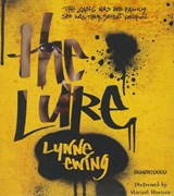 The Lure | Lynne Ewing |