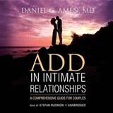 ADD in Intimate Relationships | Daniel G. Amen |