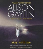 Stay With Me | Alison Gaylin |
