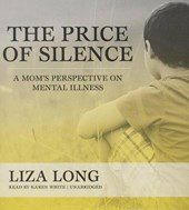 The Price of Silence | Liza Long |