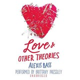 Love & Other Theories | Alexis Bass |