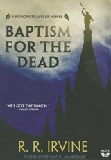 Baptism for the Dead | R. R. Irvine |