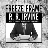 Freeze Frame | R. R. Irvine |