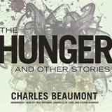 The Hunger, and Other Stories | Charles Beaumont |