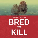 Bred to Kill | Franck Thilliez |
