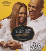 The Uncommon Marriage Adventure | Dungy, Tony ; Dungy, Lauren |