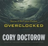 Overclocked | Cory Doctorow |