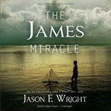 The James Miracle | Jason F. Wright |