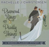 Diamond Rings Are Deadly Things | Rachelle J. Christensen |