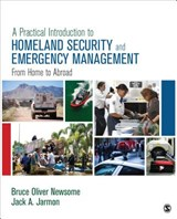 A Practical Introduction to Homeland Security and Emergency Management | Newsome, Bruce Oliver ; Jarmon, Jack A. |