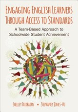 Engaging English Learners Through Access to Standards | Michele B. Fairbairn |