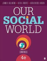 Our Social World | Ballantine, Jeanne H. ; Roberts, Keith A. ; Korgen, Kathleen Odell |