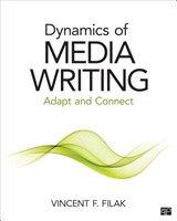 Dynamics of Media Writing | Vincent F. Filak |