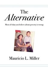The Alternative | Mauricio L. Miller |