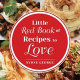 Little Red Book of Recipes to Love | Sydne George |