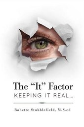 """The """"It"""" Factor - Keeping It Real"""