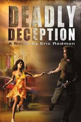 Deadly Deception | Eric Redmon |
