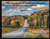 The Catskills of Sullivan County