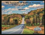 The Catskills of Sullivan County | Rich Klein |